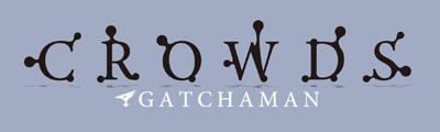 gatchaman-crowds1.jpg