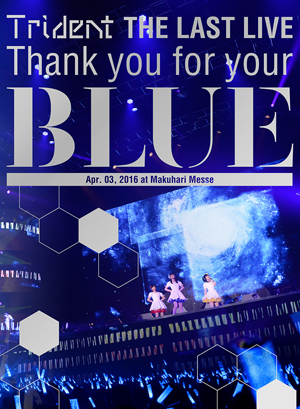 "Thank you for your ""BLUE"" at Makuhari Messe"
