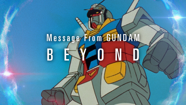"Message from GUNDAM ""BEYOND"""